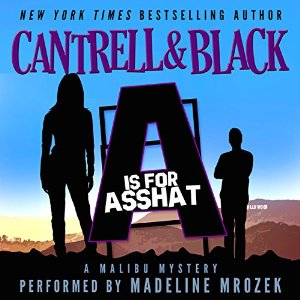 A is for Asshat Audiobook